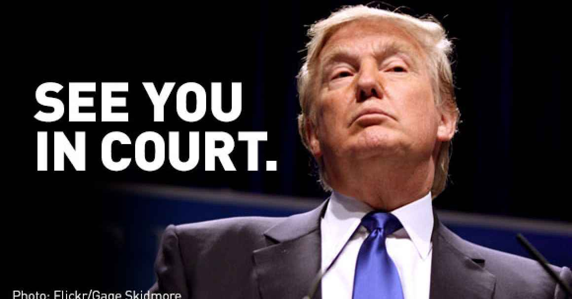 "Trump: ""See you in Court"""